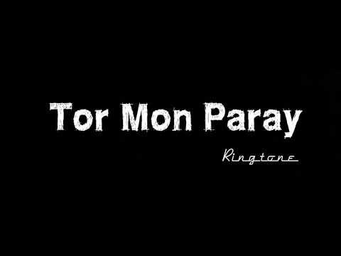 Tor Mon Paray - Ringtone