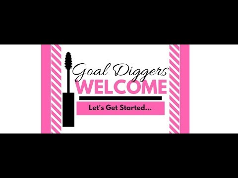 Welcome To Team Goal Diggers & SeneGence