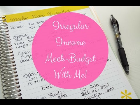 how to budget with an irregular income mock budget with me youtube
