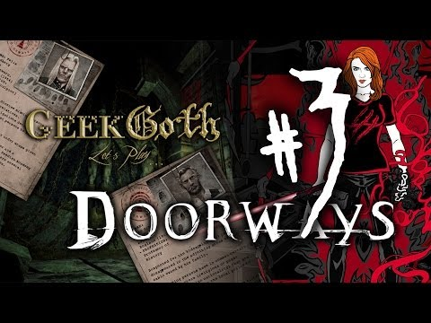 Let's Play: Doorways Chapter 1 Part 3 - Ghost Girls and Creepy Castles
