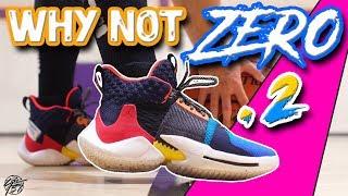 Jordan Why Not ZERO.2 Performance Review!