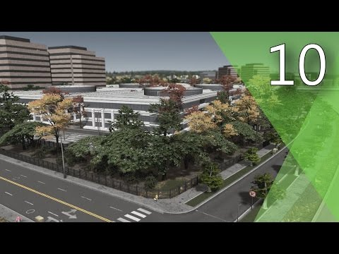 Cities: Skylines - Part 10 - Riverside Office Park