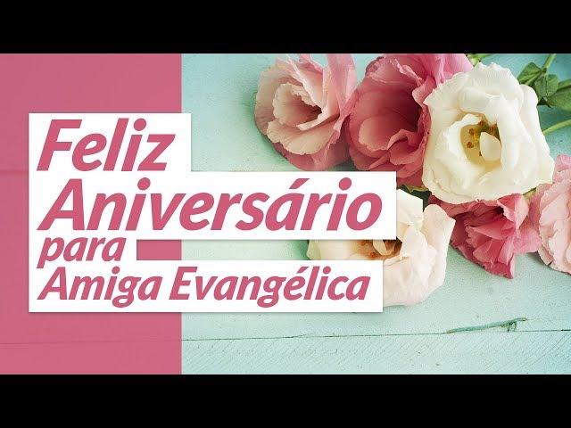 Mensagens De Aniversário Para Amiga Evangélica Mensagens De