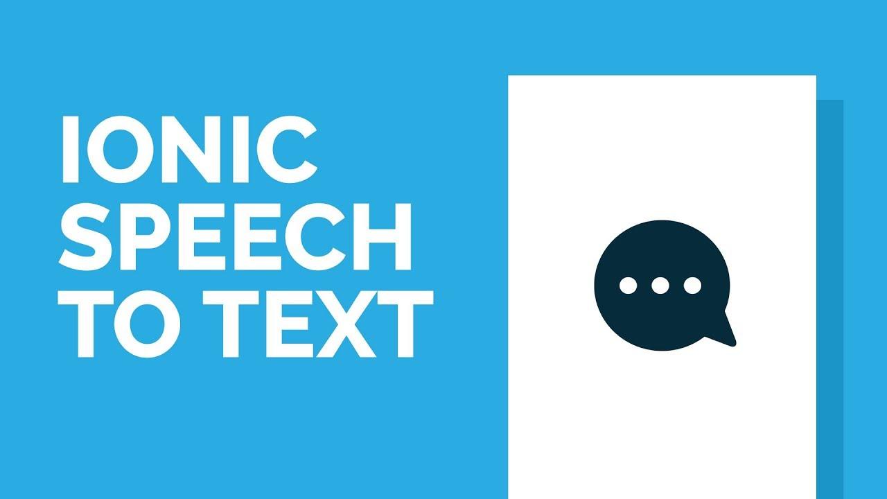 Using Ionic Cordova's Speech Recognition Plugin (Tutorial)