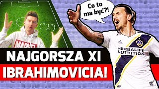 """NAJGORSZA """"XI"""" w karierze Zlatana Ibrahimovicia!"""