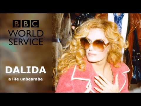 Dalida - A life unbearable (BBC World Service)