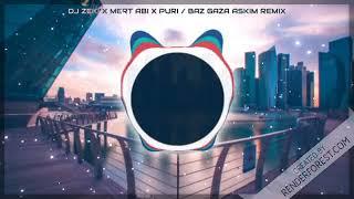 Dj Zeki x Mert Abi xPuri-Bas Gaza Askim Remix