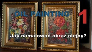 Oil painting (1) - Roses - Flowers, gardens, landscapes. Moje obrazy.