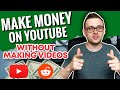 How to Make Money on YouTube without Making Videos (Reddit) | Cash Cow YouTube Channels