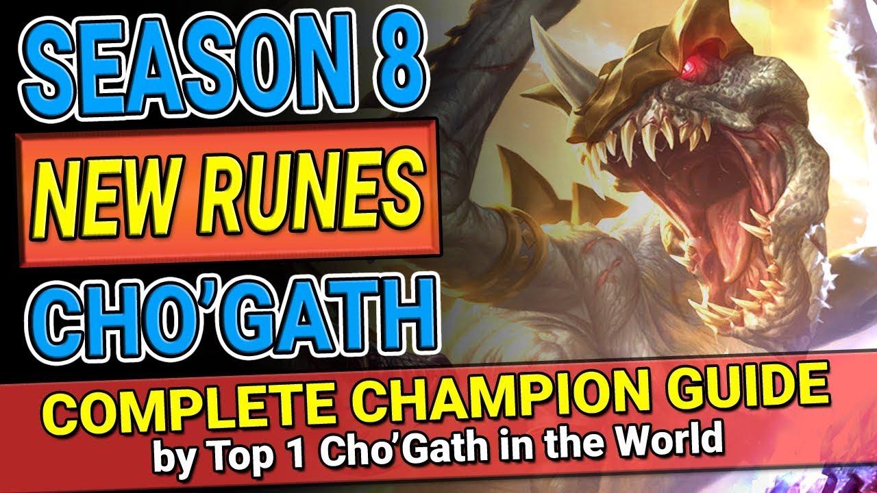 Season 8 New Runes Chogath Complete Champion Guide Montage 1 Cho