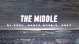 The Middle - Zedd, Marren Morris, Grey //Drum Cover\\