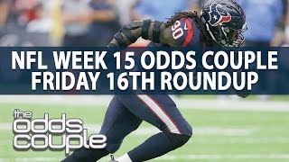 The Odds Couple I NFL Week 15 Picks