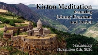 Kirtan Meditation feat. Johnny Freedom and Isabel