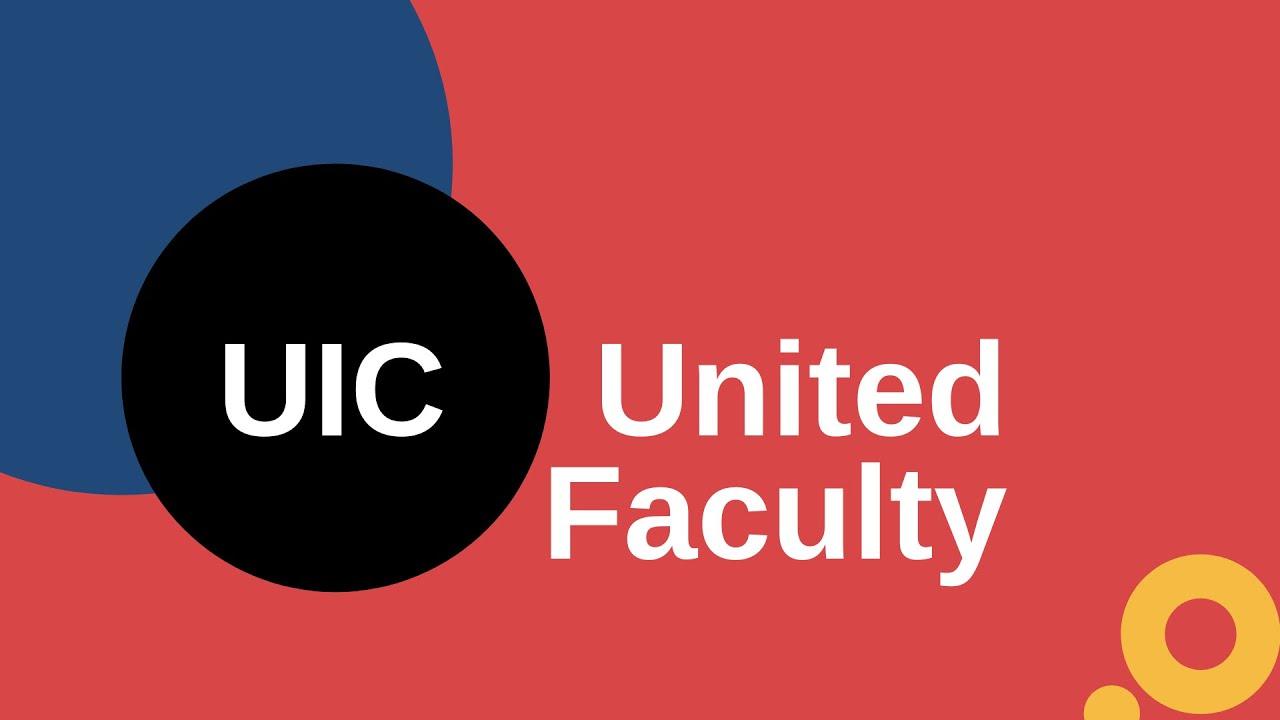 Uic 2022 Calendar.Uic United Faculty News