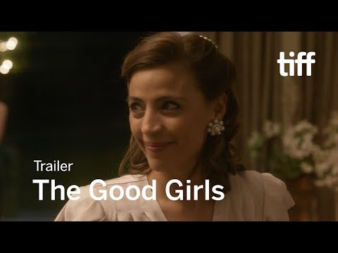 THE GOOD GIRLS Trailer   TIFF 2018