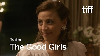 THE GOOD GIRLS Trailer | TIFF 2018