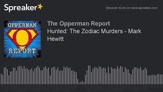 Hunted: The Zodiac Murders - Mark Hewitt