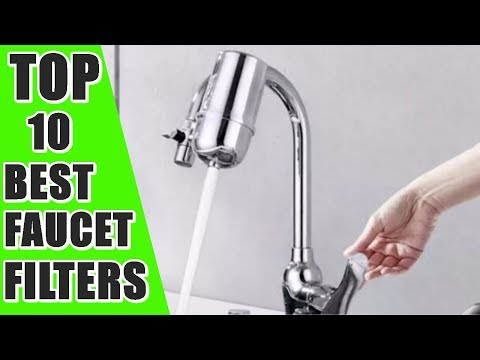 10 Best Faucet Filters.  Faucet Filters For Hard Water