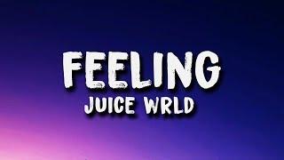 Juice Wrld - Feeling (Lyrics)