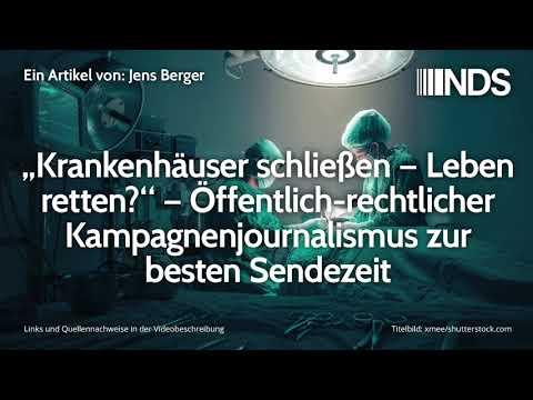 """""""Krankenhäuser schließen – Leben retten?"""" – Öffentlich-rechtlicher Kampagnenjournalismus"""