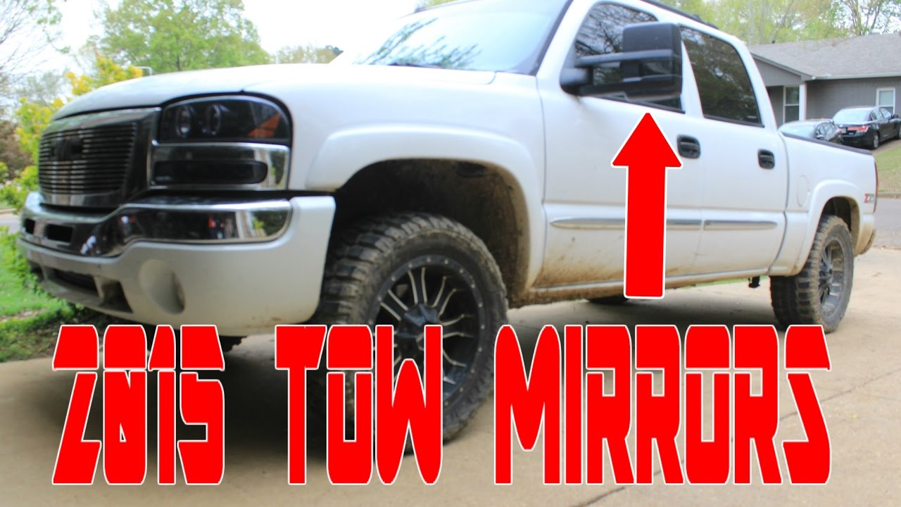 2015 Tow Mirrors On My 2005 Gmc Sierra Youtube