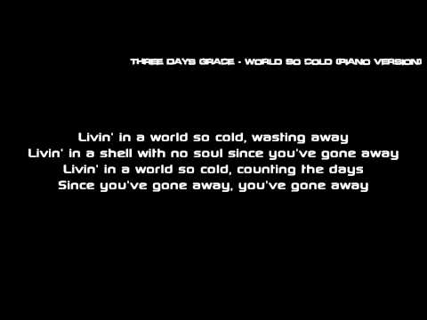 Three Days Grace - World So Cold (Piano Version) [Lyrics]