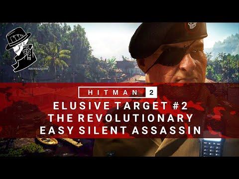 HITMAN 2 | Elusive Target #2 | The Revolutionary | Easy Silent Assassin