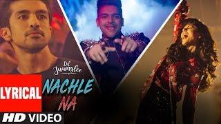 Nachle Na LYRICAL | DIL JUUNGLEE | Guru Randhawa | Neeti M | Taapsee P Saqib Saleem Jackky Bhagnani