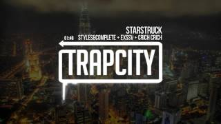 Styles&Complete + EXSSV + Crichy Crich - Starstruck