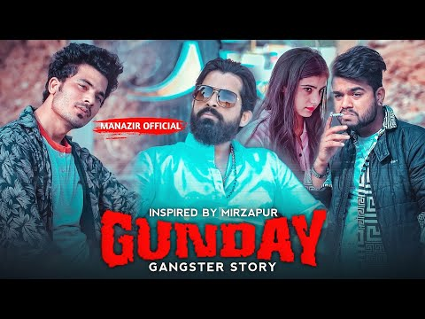 Gunday | Gangster Story | Inspired By Mirzapur | Ft. Manazir Official | #helotrend
