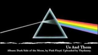 6. Us And Them (Dark Side of the Moon)
