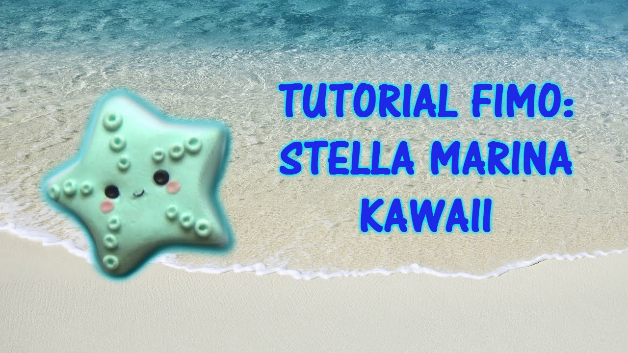 Favorito Tutorial Fimo: Stella Marina kawaii (Polimerclay tutorial starfish  UB23