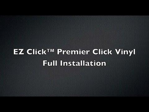 Ez Click Premier Vinyl Flooring Full Installation