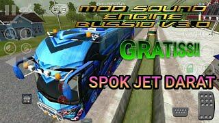 Gambar cover MOD SOUND BUSSID GRATIS SPOK NGOROK JET DARAT BUSSID V3.0