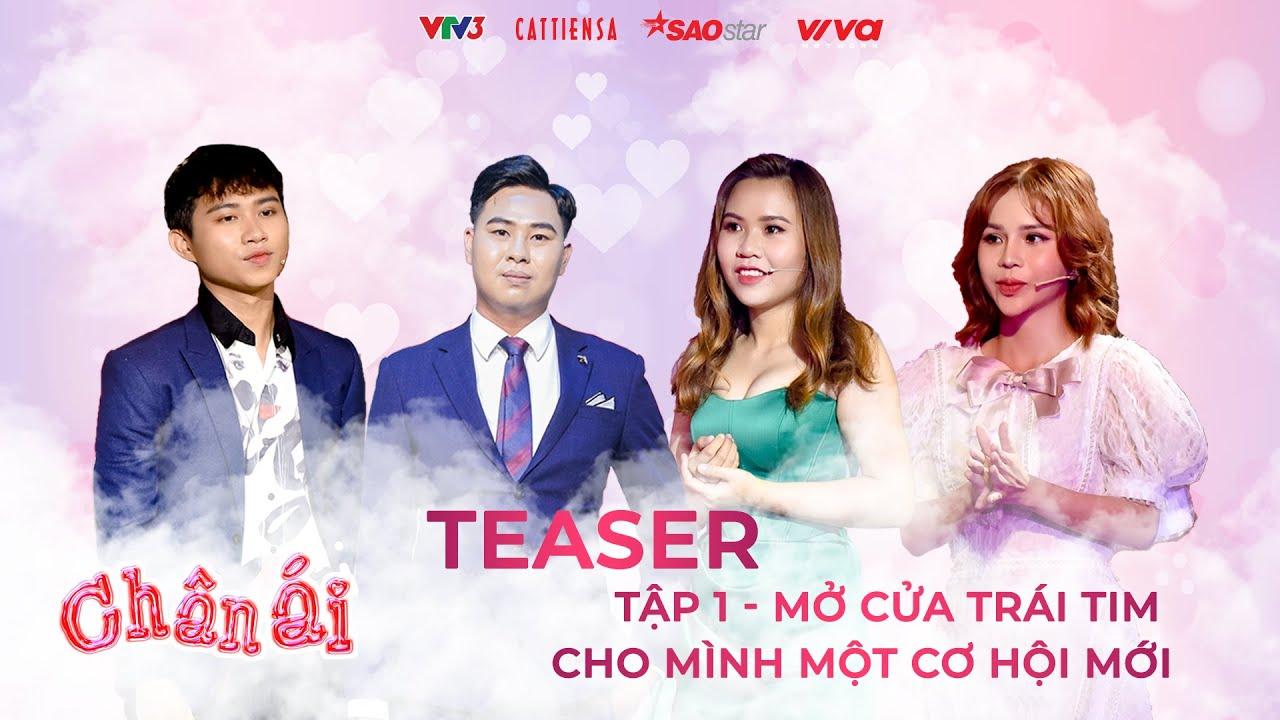 Teaser CHÂN ÁI tập 1 | Cô gái trẻ streamer muốn mở cửa trái tim cho mình một cơ hội