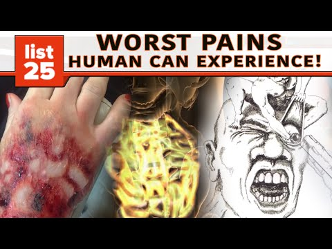 25 Worst Pains Humans Can Experience