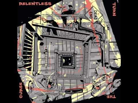 Relentless - Turn The Curse 2013 (Full Album)