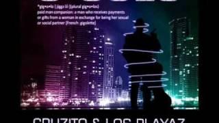 Cruzito ft Loz playaz  - G-GOLO ►NEW ® 2011◄