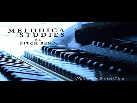 MELODICA STUDIES #4 Pitch Bending