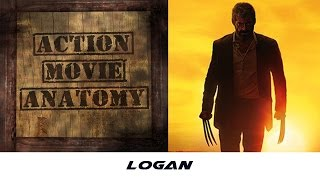 Logan (2017) Review | Action Movie Anatomy