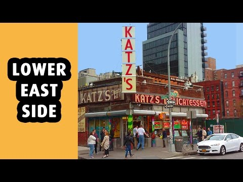 The Lower East Side: Most Historic Neighborhood in NYC