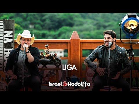 Israel e Rodolffo - Liga (DVD Sétimo Sol)