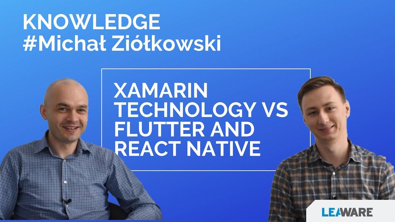 Xamarin technology VS Flutter and React Native