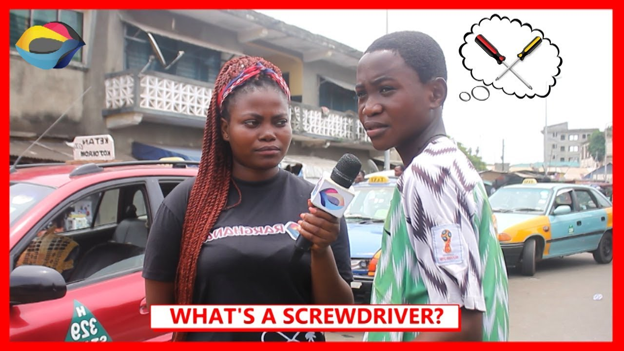 What's a SCREWDRIVER?   Street Quiz   Funny African Videos   Funny Videos   African Comedy