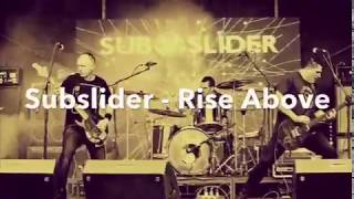 SUBSLIDER - RISE ABOVE | New Rock Video - Available on iTunes Now!