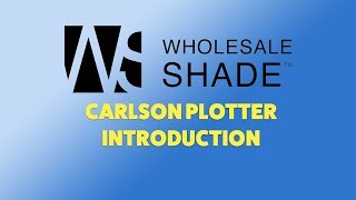 Carlson Plotter Introduction