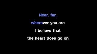 Céline Dion - My Heart Will Go On Karaoke | Key of Eb (-1)