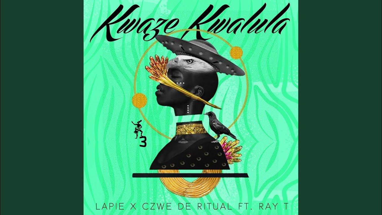 Download Kwaze Kwalula (Original Mix)