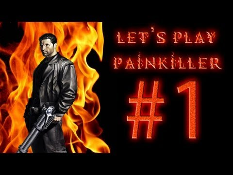 Let's Play Painkiller Ep. 1