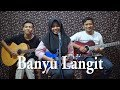 Didi Kempot - Banyu Langit Cover by Ferachocolatos ft. Gilang & Bala